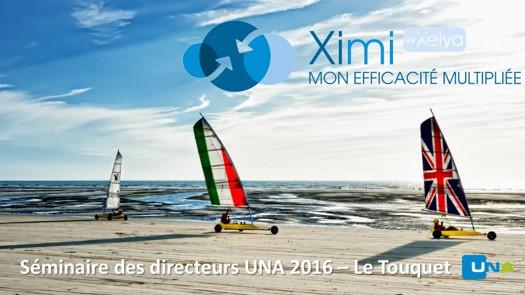 Présence de l'équipe Ximi au Séminaire des Directeurs UNA 2016